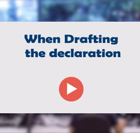 When Drafting the declaration