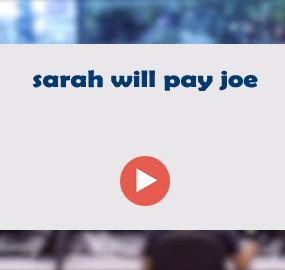 sarah will pay joe