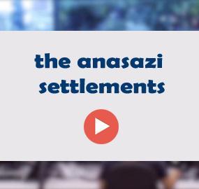 the anasazi settlements